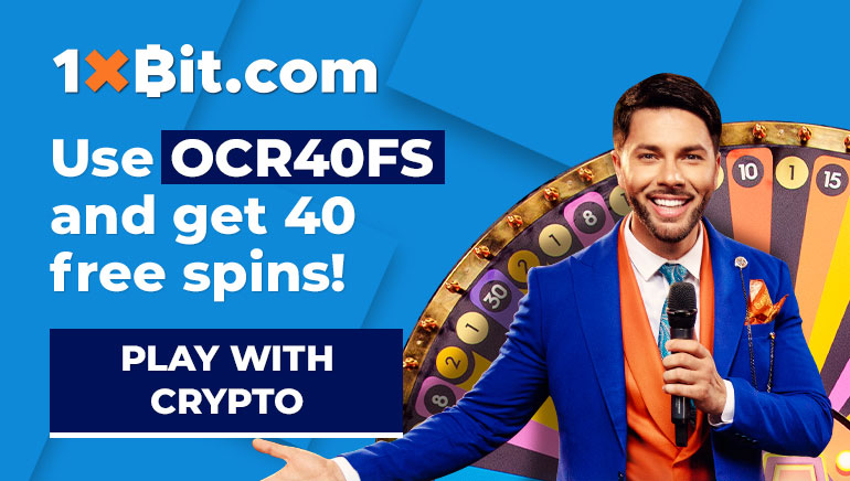 1xBit.com - Use OCR40FS bonus code, and get 40 free spins. Play with crypto!