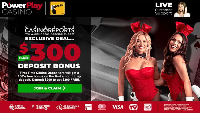PowerPlay Casino Exclusive Deal - Get $C300 Deposit Bonus