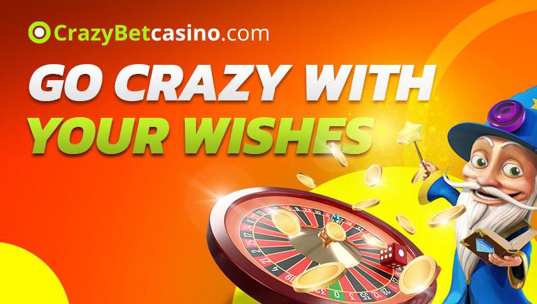 CrazyBetCasino - Go Crazy with Your Wishes