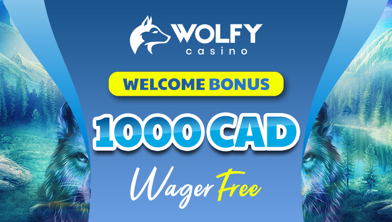 Wolfy Casino - CAD1000 welcome bonus, wager free